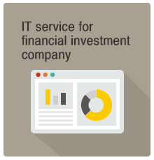 IT service for financial investment company